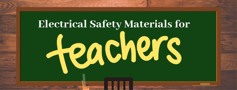 Electrical Safety Materials for Teachers